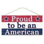 Proud to be an American Sign