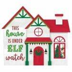 Elf House Sign