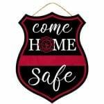 Safe Firefighter Sign