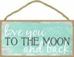 Love You to the Moon Sign